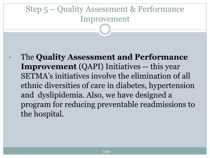 Step 5 – Quality Assessment & Performance Improvement