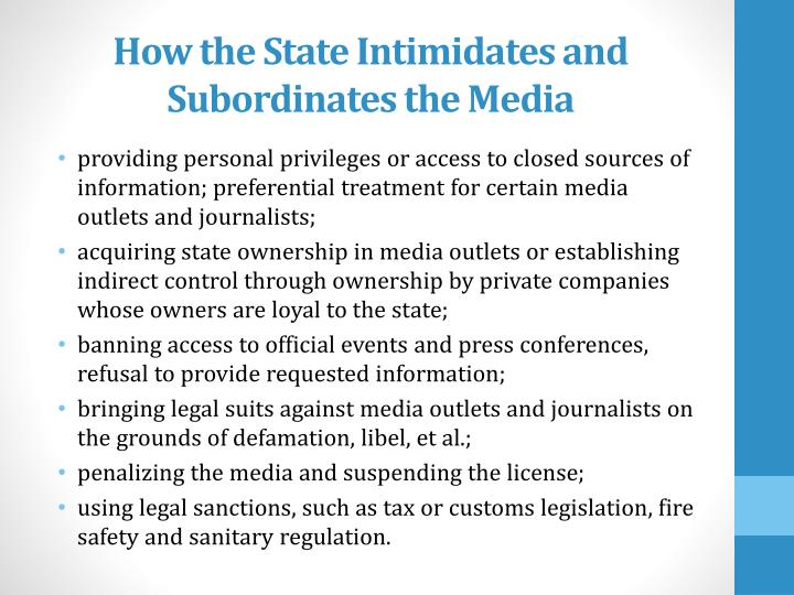 How the State Intimidates and Subordinates the Media