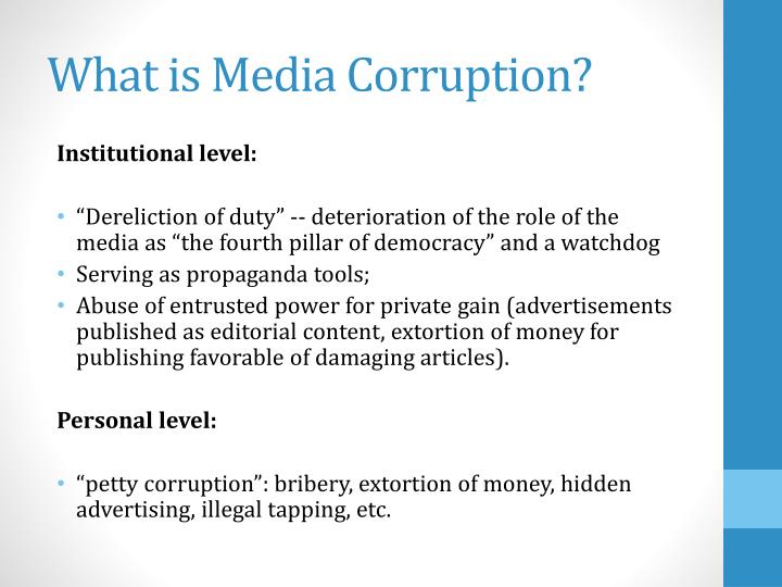 What is media corruption
