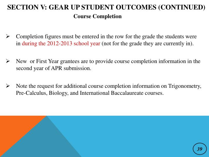 Section V: GEAR UP Student Outcomes (continued)
