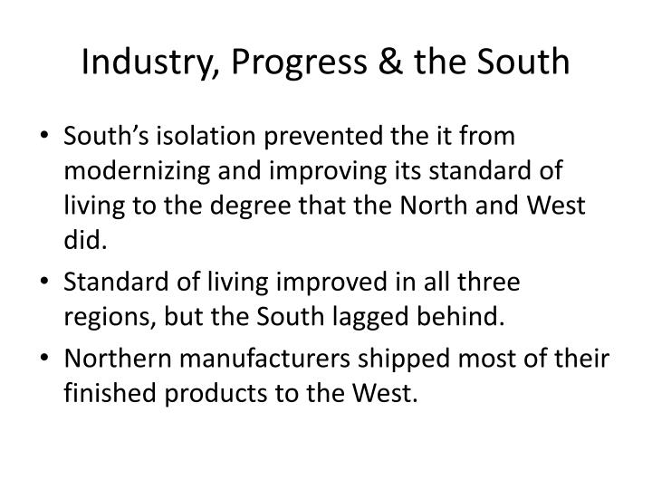 Industry, Progress & the South