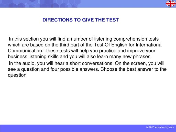 Directions to give the test