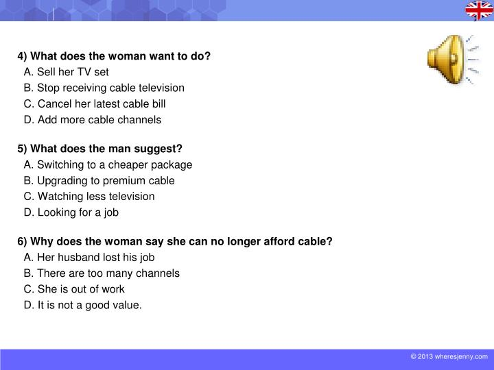 4) What does the woman want to do?