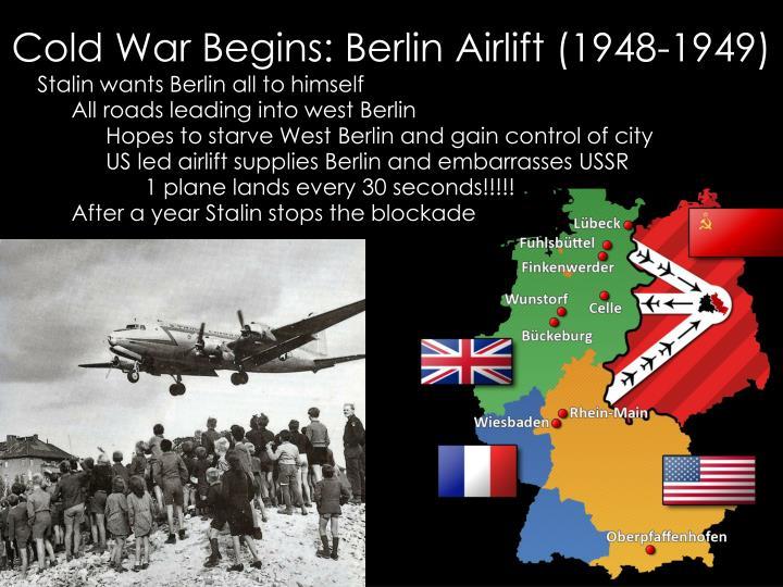 Cold War Begins: Berlin Airlift (1948-1949)