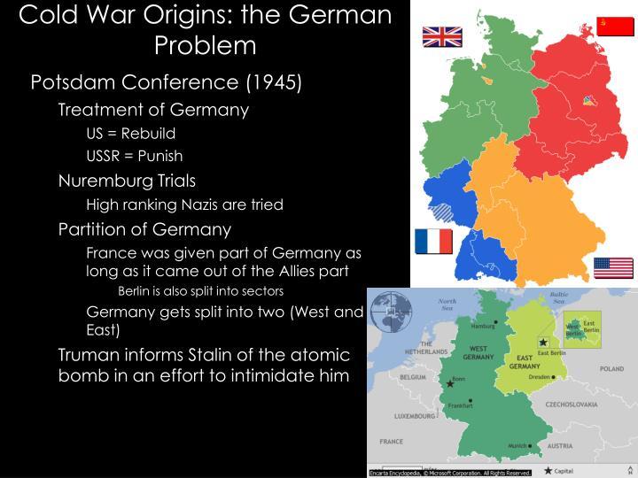 Cold War Origins: the German Problem