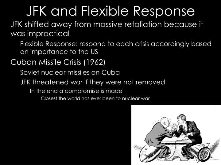 JFK and Flexible Response