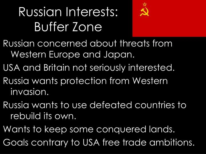 Russian concerned about threats from Western Europe and Japan.