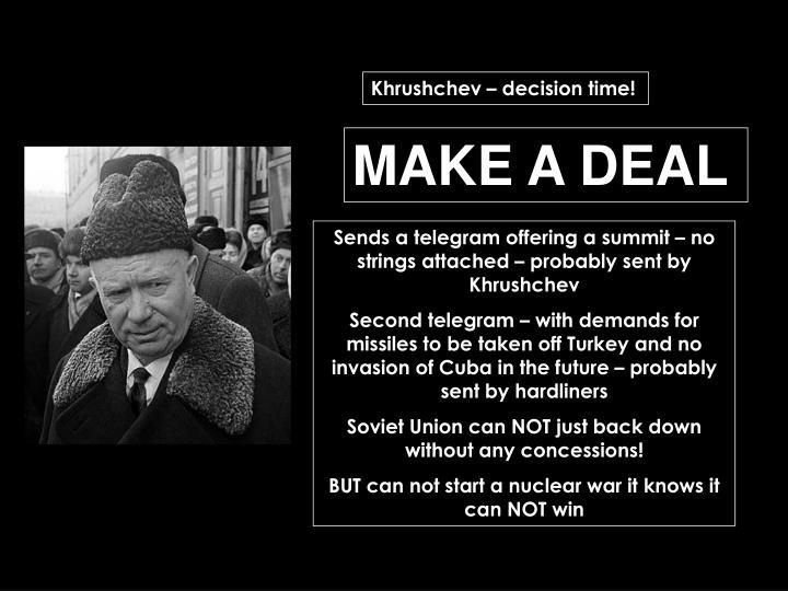 Khrushchev – decision time!
