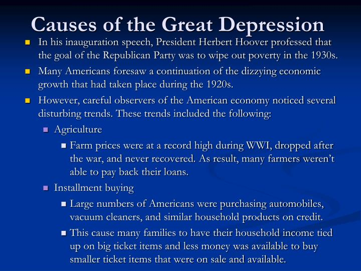causes of the great depression essays Essay the cause and effects of the great depression people speculate that the stock market crash of 1929 was the main cause of the great depression in fact, the great depression was caused by a series of factors, and the effects of the depression were felt for many years after the stock market crash of 1929.
