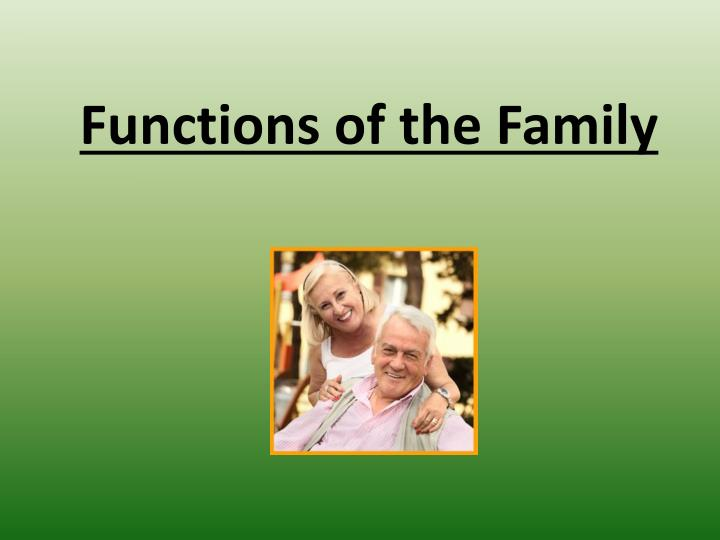 functions of the family n.