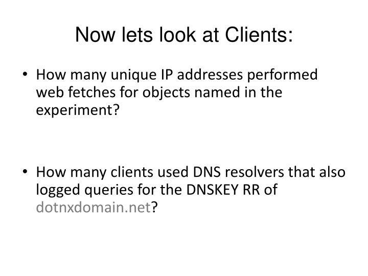 Now lets look at Clients: