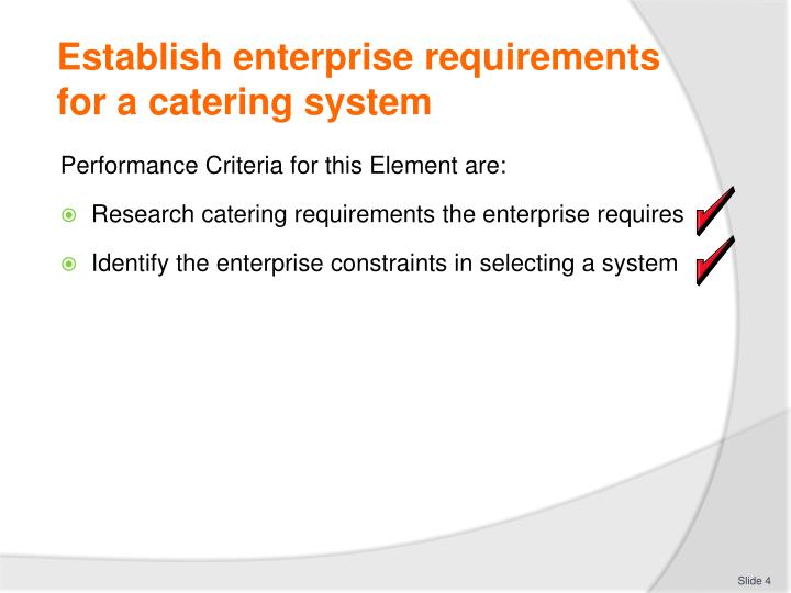 Establish enterprise requirements for a catering system