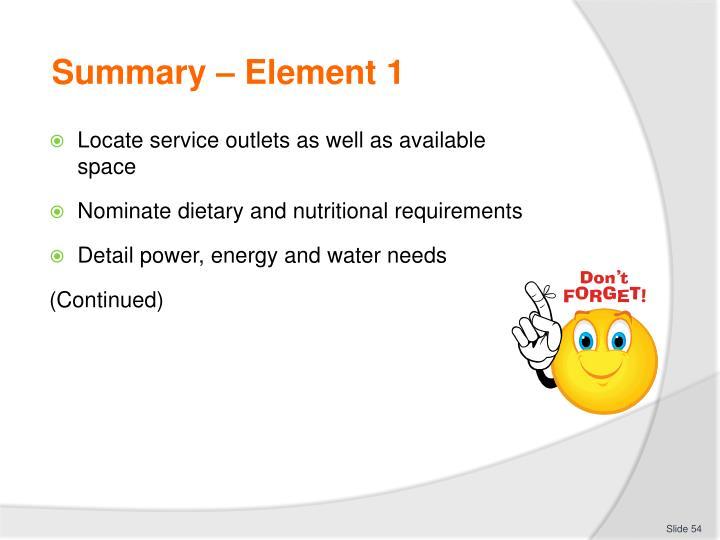 Summary – Element 1