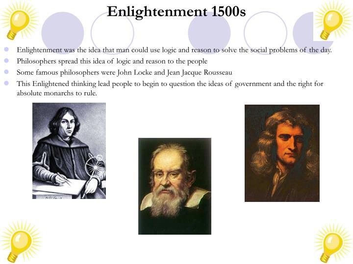 Enlightenment 1500s