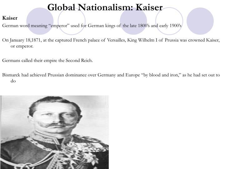 Global Nationalism: Kaiser