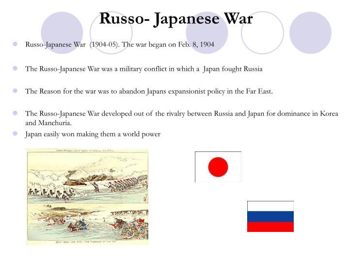 Russo- Japanese War