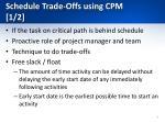 schedule trade offs using cpm 1 2