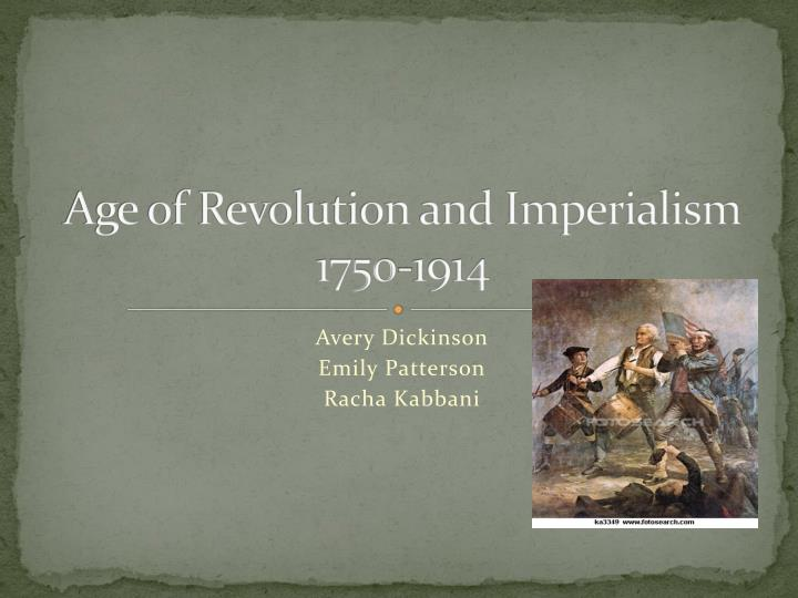 age of revolution and imperialism 1750 1914 n.