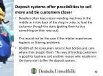 deposit systems offer possibilities to sell more and tie customers closer