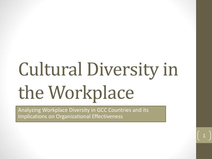 cultural diversity in the workplace n.