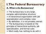 i the federal bureaucracy