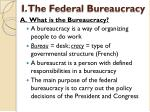 i the federal bureaucracy1