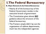 i the federal bureaucracy3