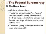 i the federal bureaucracy8