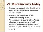 vi bureaucracy today