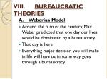 viii bureaucratic theories