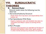viii bureaucratic theories3