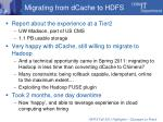 migrating from dcache to hdfs