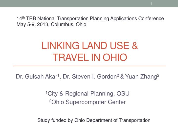 linking land use travel in ohio n.
