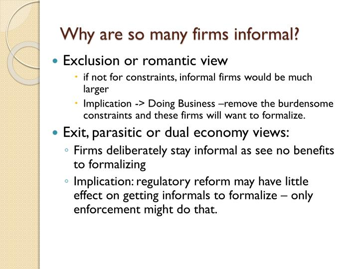 Why are so many firms informal