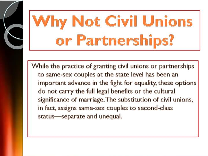 Why Not Civil Unions