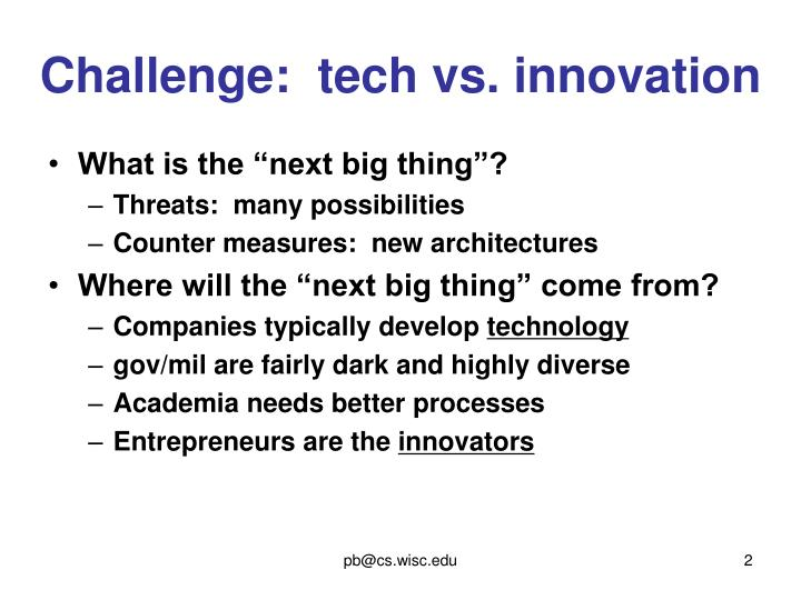 Challenge tech vs innovation