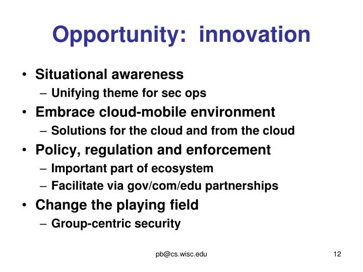 Opportunity:  innovation