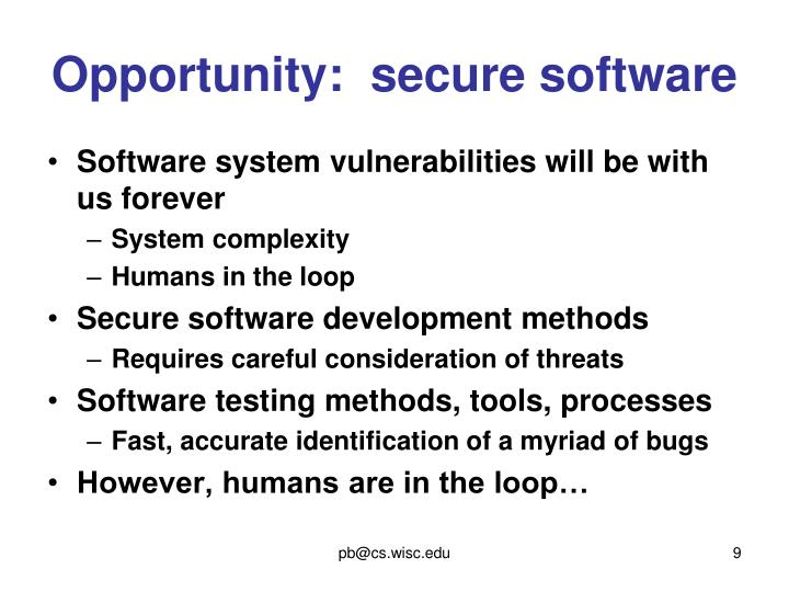 Opportunity:  secure software
