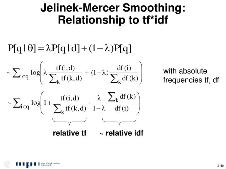 Jelinek-Mercer Smoothing: