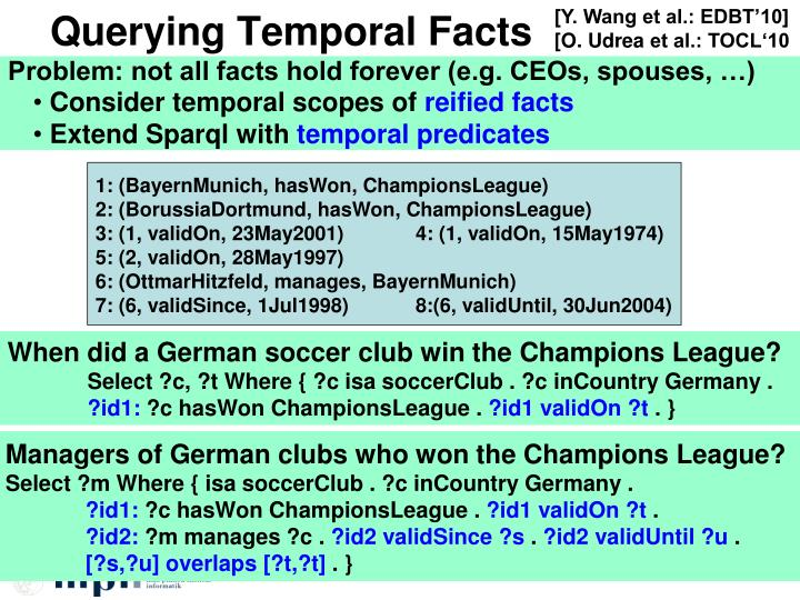 Querying Temporal Facts