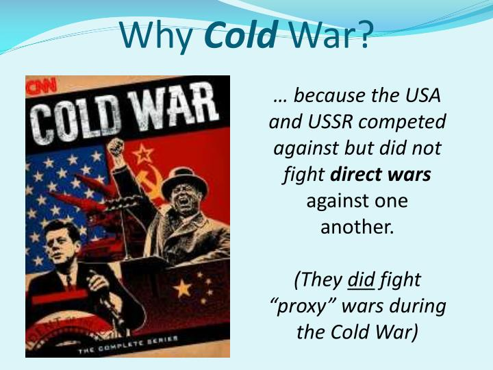 Why cold war