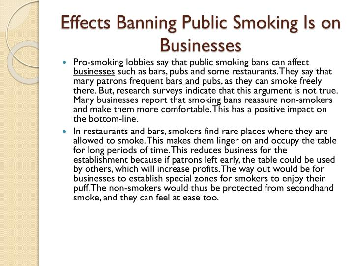 impact of public smoking ban Research shows how tobacco companies are feeling the effects of  china, for  example, has recently introduced a smoking ban in public.