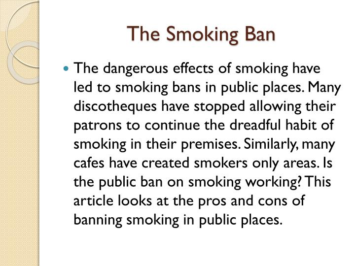 Banning cigarette smoking in public places