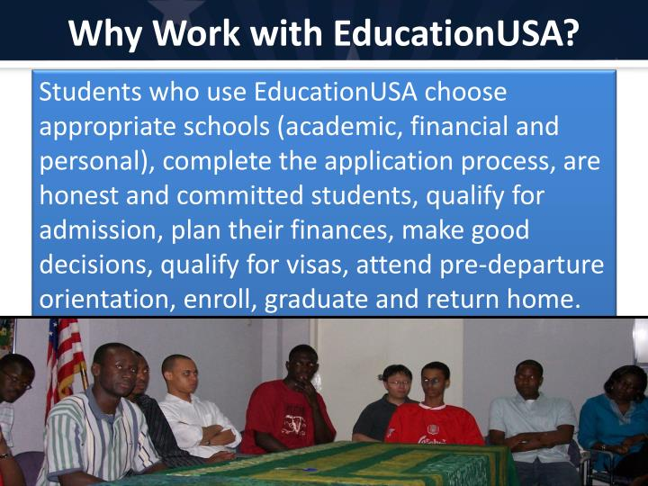 Why Work with EducationUSA?