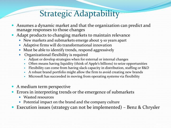 strategic adaptability Flexibility, adaptability, creativity and informal interactions should be the basis of any strategic initiatives daring and innovation of the hospitals.