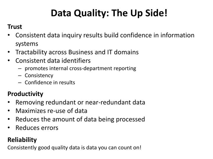Data Quality: The Up Side!
