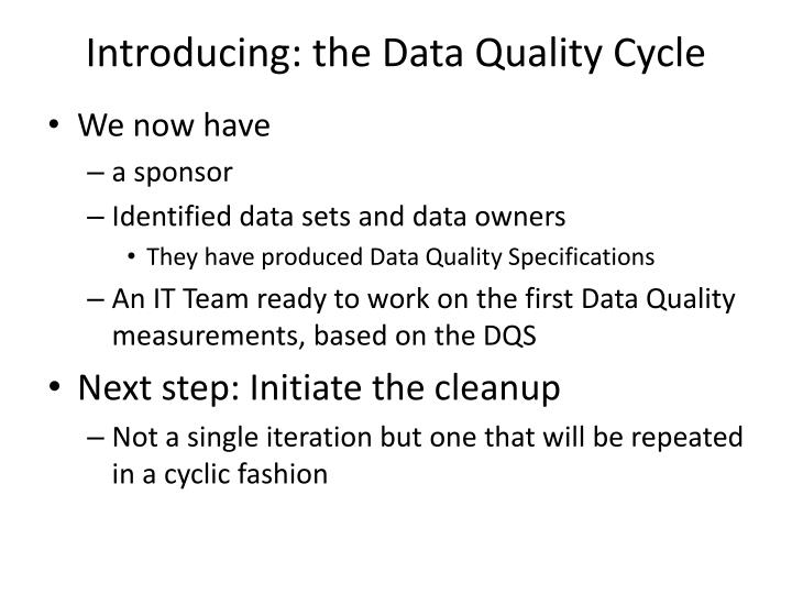 Introducing: the Data Quality Cycle