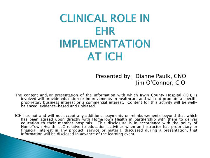 clinical role in ehr implementation at ich n.