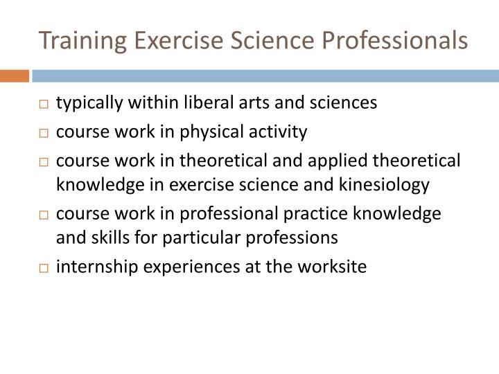 Training Exercise Science Professionals