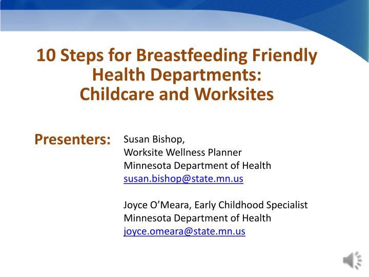 10 Steps for Breastfeeding Friendly Health Departments: